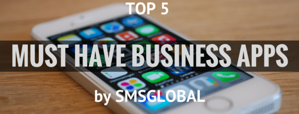 Top 5 Mobile Business Apps of 2017